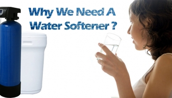 What is the need of a Water Softener in our House?